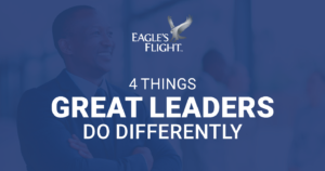 4 Things Exceptional Leaders Do Differently